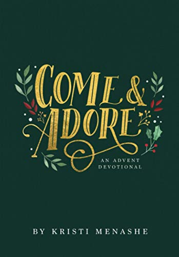Come & Adore: An Advent Devotional